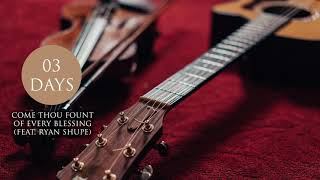 Come Thou Fount of Every Blessing ft. Ryan Shupe (Sample) - Camille Nelson