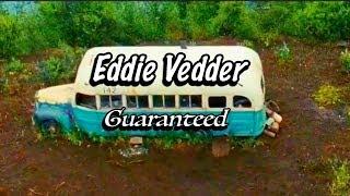 Eddie Vedder - Guaranteed - Na Natureza Selvagem (TRADUÇÃO)