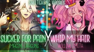 Nightcore ↬ Sucker For Pain ✗ Whip My Hair [Switching Vocals | MASHUP]