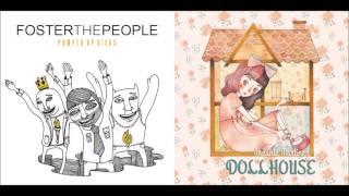 Dolled Up Kicks (Mashup) - Foster The People & Melanie Martinez