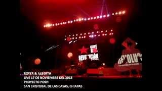 Royer & Alberth - Intro + La noche esta buena CONCIERTO PROYECTO POSH 2013