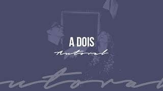 """A DOIS - Paulo César Baruk """"Autoral"""""""