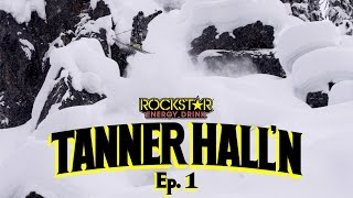 Tanner Hall'n - Episode 1