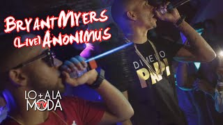 EXCLUSIVO: Bryant Myers, Anonimus (Live)