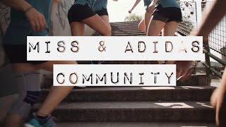 Die adidas runners & miss Community