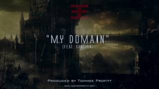 """My Domain"" (feat. Svrcina) // Produced by Tommee Profitt"