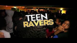 Teen Ravers  Ft Tizzy x Brandz / IQ / Jibsta x Sparface x Mills