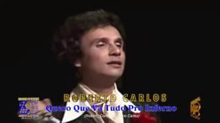 Roberto Carlos - Quero Que Vá Tudo Pro Inferno (1978)
