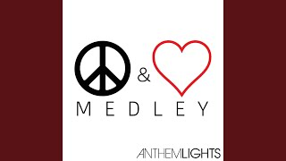 Peace & Love Medley: Where Is the Love? / What's Going On? / All You Need Is Love / Imagine /...