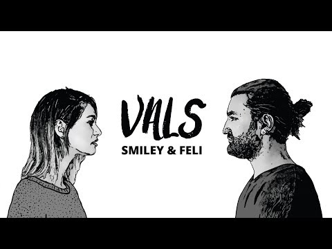 Smiley & Feli - Vals