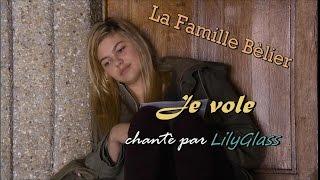 La Famille Bélier - Je vole (cover)