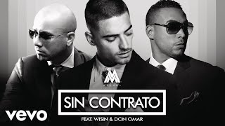 Maluma - Sin Contrato (Remix)[Audio] ft. Don Omar, Wisin