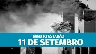 11 de Setembro: 15 anos dos ataques que mudaram o mundo