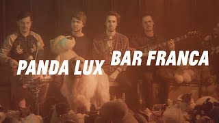 PANDA LUX - Bar Franca (Official Video)