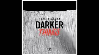 AutoErotique -  Reverse (Original Mix)