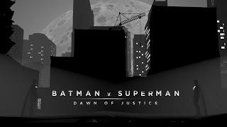 Batman v. Superman - Dawn Of Justice Opening Titles