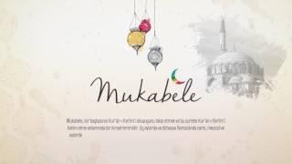 Ramazan Sözlüğü 7.Bölüm - Mukabele Nedir?