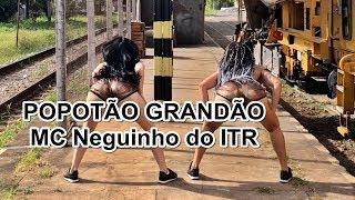 QUE POPOTÃO GRANDÃO - Coreografia