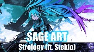 SAGE ART - Strology (ft. Steklo)