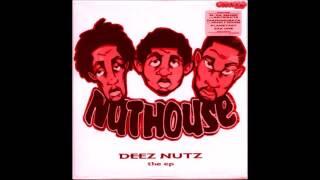 Da Nuthouse -Yeah!!