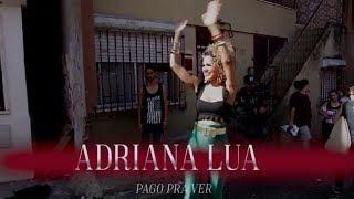 Adriana Lua - Pago pra ver (Making Of)