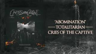 "Cries Of The Captive - ""Abomination"""