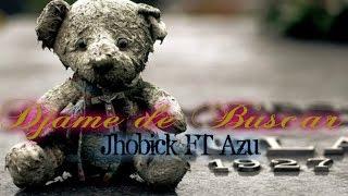 ♥Cancion para Dedicar ♥ Dejame de Buscar - Jhobick Zamora FT Azu / Rap Desamor 2015 (Video Lyric's)