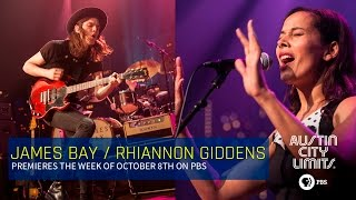 Rhiannon Giddens and James Bay on Austin City Limits October 8th