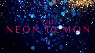 The Neon Demon - ANALYSIS TRAILER