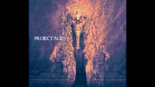 Plague Plenty - Project Alien -  Freedom
