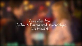 Cr3on & Marcus feat. Gwendolyne - Remember You//Sub Español//