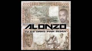 Alonzo tu es dans le pain grosse exclusivité remix