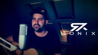 Quédate conmigo Chino Miranda Cover By Ronix
