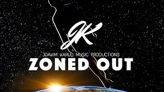 Zoned Out by Joakim Karud [Zoned Out]