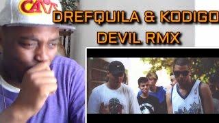 DrefQuila - Devil RMX💯 (ft. Kodigo) - OFFICIAL VIDEO REACTION!!!