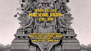Teddy Killerz - Drunk Fairy [Bad Taste Recordings]