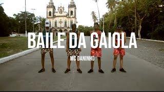 BAILE DA GAIOLA - MC DANINHO   OZZ MALOKAS DE RECIFE