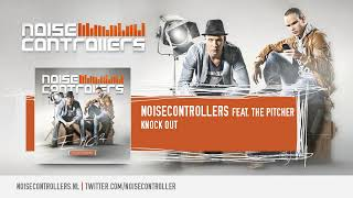 Noisecontrollers feat. The Pitcher - Knock Out (Preview)