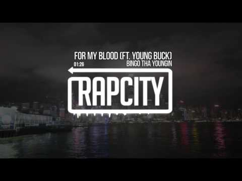 Bingo Tha Youngin - For My Blood (Ft. Young Buck)