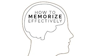 How To Memorize Effectively