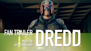 Dredd [Fan Trailer | Jerry Goldsmith]
