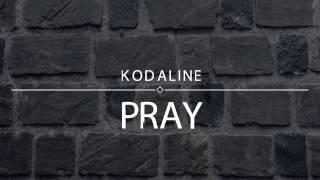 Kodaline - Pray |Sub English-Español|