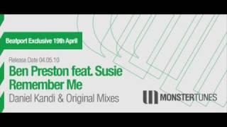 Ben Preston feat. Susie  Remember Me (Daniel Kandi's Flashy Tribute Mix)