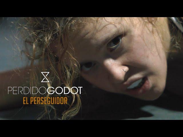 Perdido Godot - El perseguidor