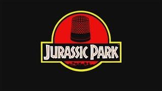 'Jurassic Park... Thimble'