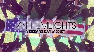 Veterans Day Medley | Anthem Lights Mashup