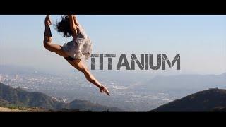 Titanium - Madilyn Bailey | Choreography by Latrina & Tyrell @itzTrinaB @MrTrellzmix