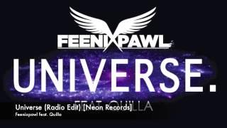 Feenixpawl feat. Quilla - Universe (Radio Edit) [Neon Records]