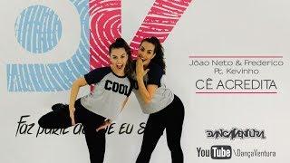João Neto e Frederico part. MC Kevinho - Cê Acredita || Coreografia DançaVentura