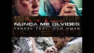 Yandel - Nunca Me Olvides (Remix) ft. Don Omar.